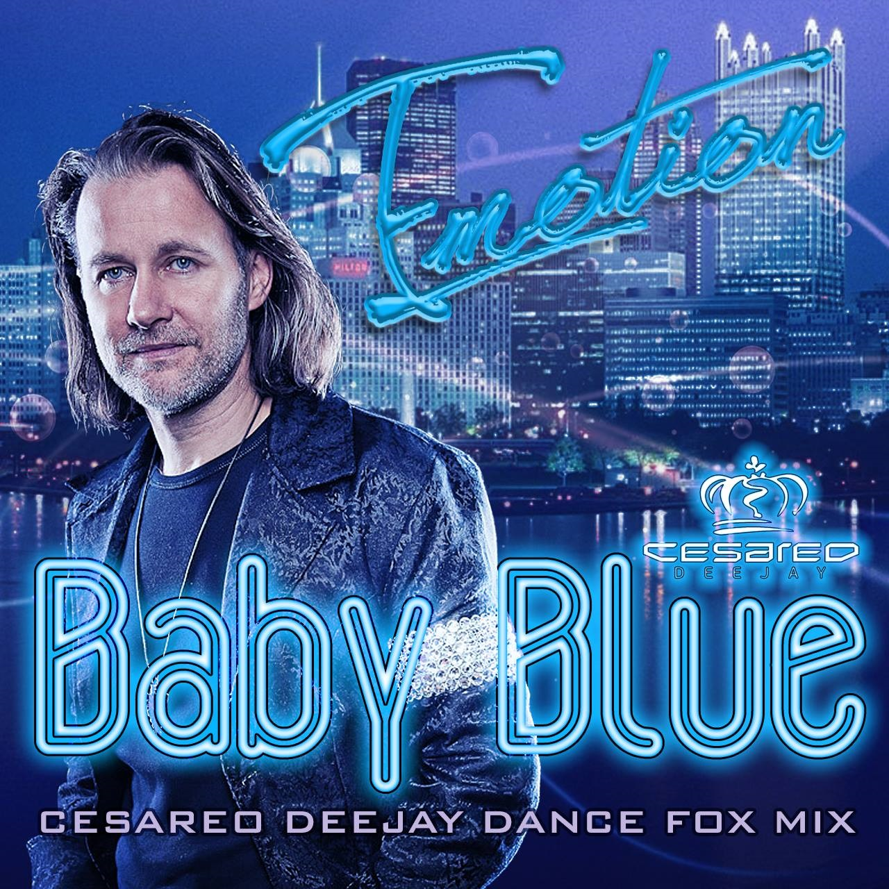 BABY BLUE DJ CESAREO REMIX COVER